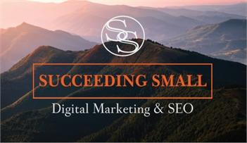 Succeeding Small   Digital Marketing & SEO