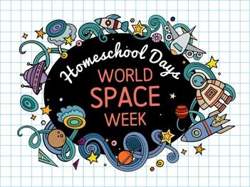 Homeschool Days: World Space Week