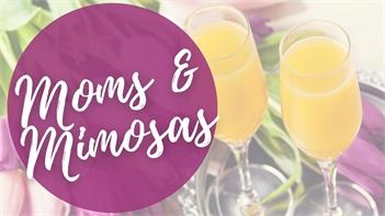 Moms & Mimosas