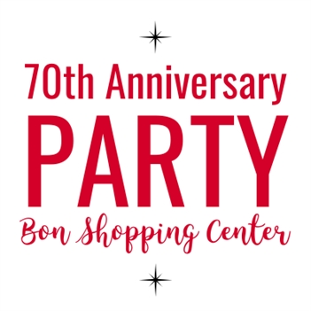 Bon Shopping Center's 70th Anniversary Party