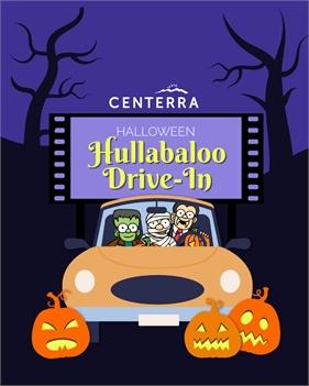 Centerra Halloween Hullabaloo Drive-In