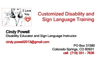 Customized Disability and Sign Language Training Cindy Powell