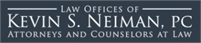 Law Offices of Kevin S. Neiman, pc Kevin S Neiman